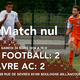 National 2 - J24: L'ACBB football laisse filer la victoire face au Havre AC (90ème)